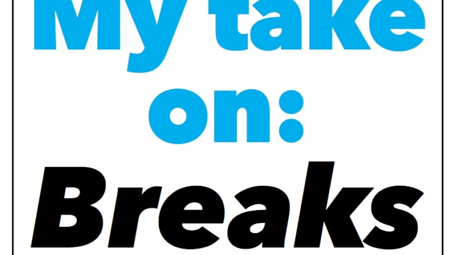 Blog post - Breaks 1